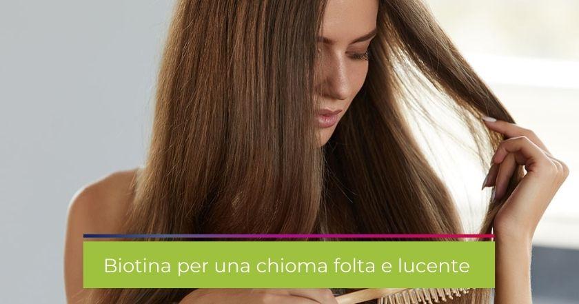 capelli-caduta-biotina-integratori-chioma-bellezza