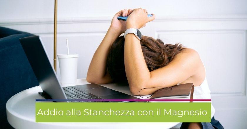 magnesio-carenza-integratori-stanchezza-sintomi-cause